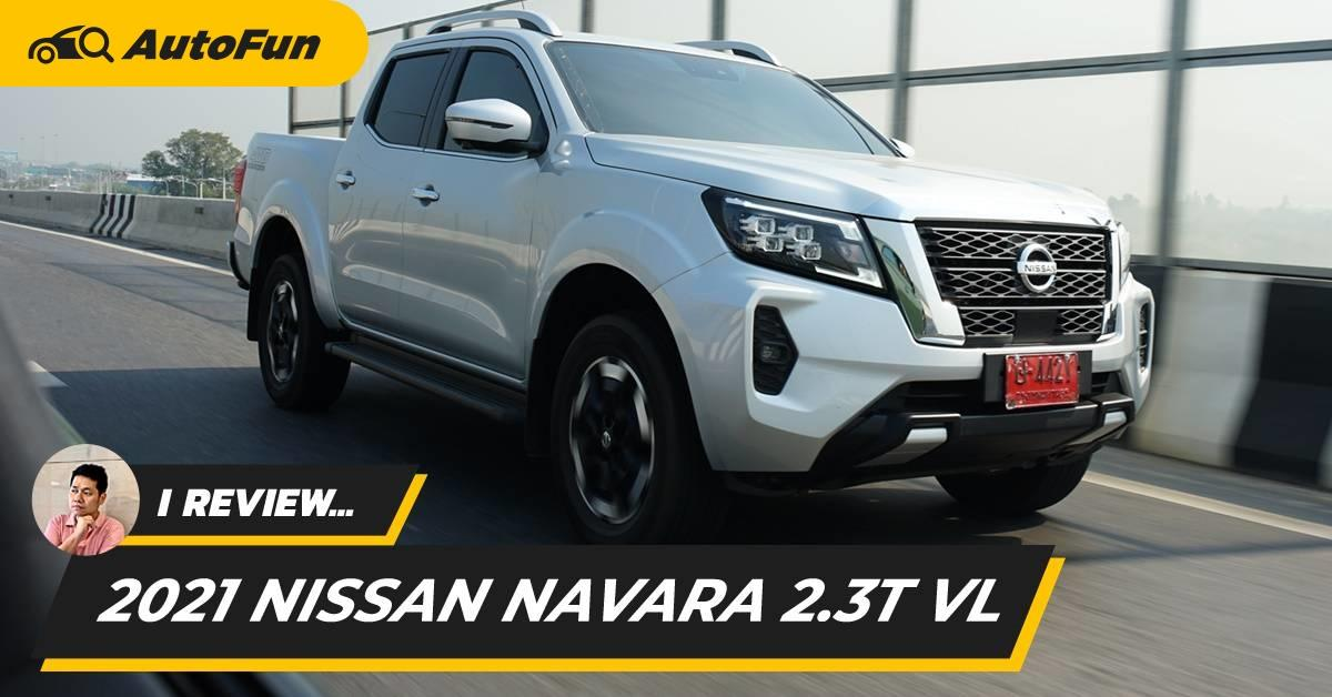 Review 2021 Nissan Navara VL 1.129 ล้านบาท หน้าหล่อ เครื่องดีขึ้น ระบบแน่น พร้อมรบ Triton / Ranger / BT-50 01
